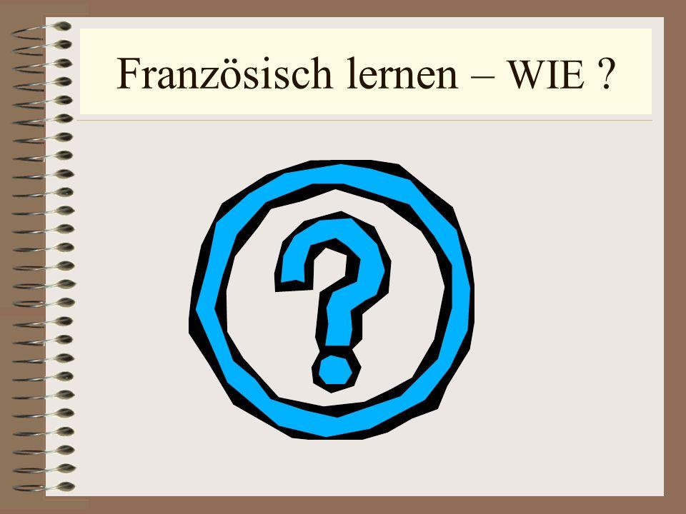 Französisch lernen – WIE ?
