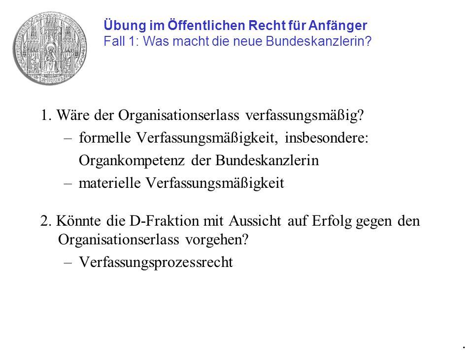 I.Formelle Verfassungsmäßigkeit ZVF-Formel, hier v.a.