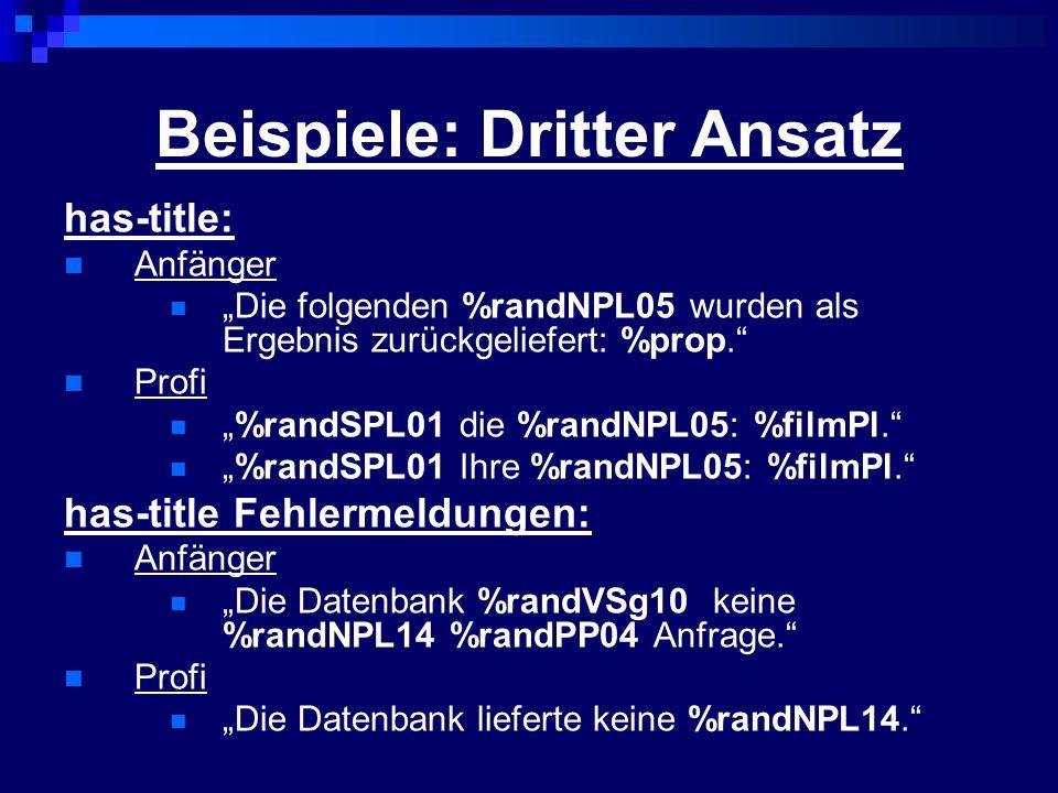 Beispiele: Dritter Ansatz has-title: Anfänger Die folgenden %randNPL05 wurden als Ergebnis zurückgeliefert: %prop. Profi %randSPL01 die %randNPL05: %f