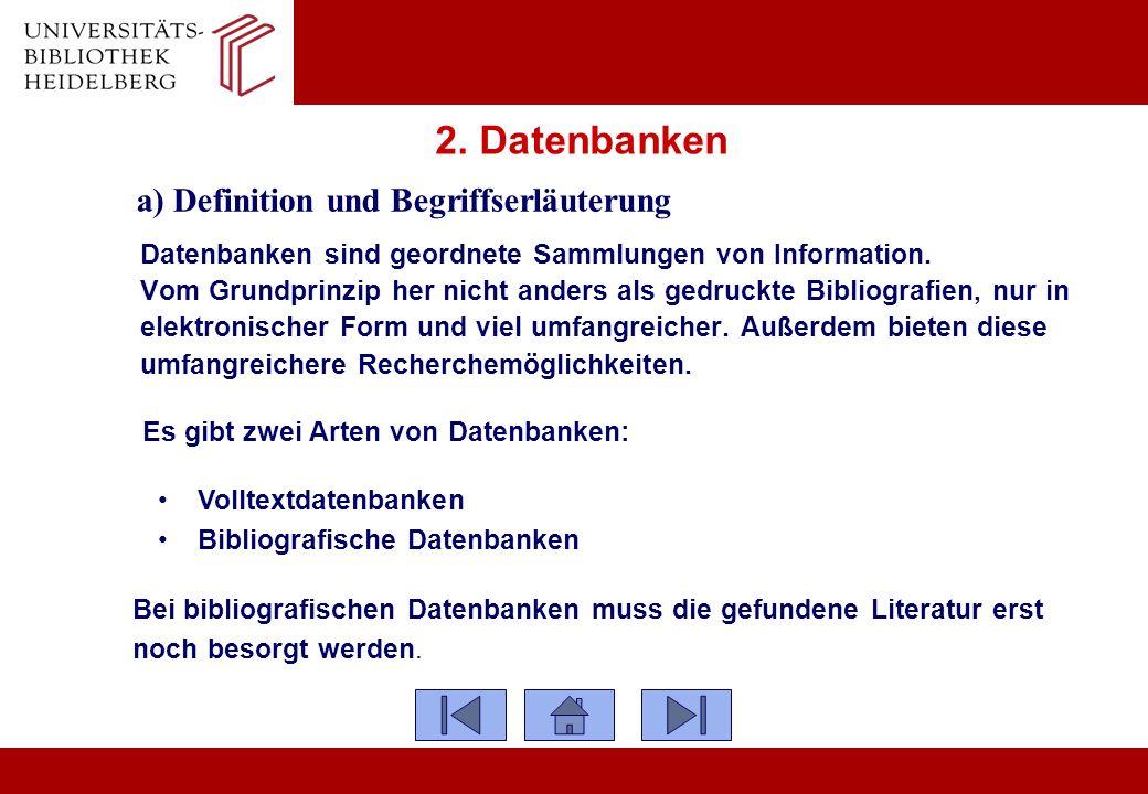 2. Datenbanken a) Definition und Begriffserläuterung Datenbanken sind geordnete Sammlungen von Information. Vom Grundprinzip her nicht anders als gedr