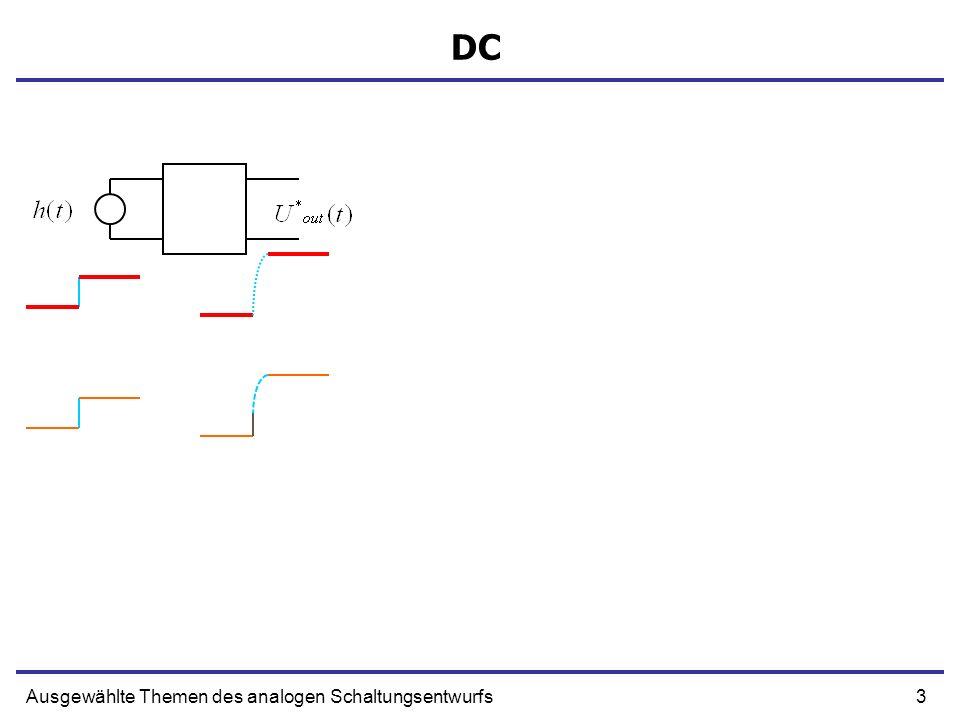 54Ausgewählte Themen des analogen Schaltungsentwurfs Endzustand R1 R2 U0h(t) t = uCuC t