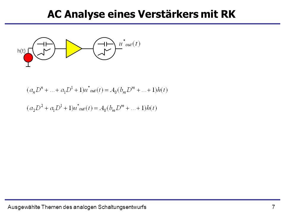 18Ausgewählte Themen des analogen Schaltungsentwurfs Verstärker 1ter Ordnung mit RK Verstärkung wird um Faktor 1+T schlechter Zeitkonstante verbessert sich um 1+T Produkt der Bandbreite und Verstärkung ist konstant