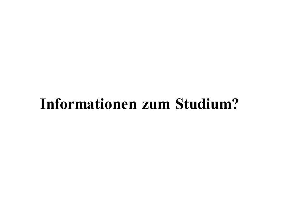 Informationen zum Studium?