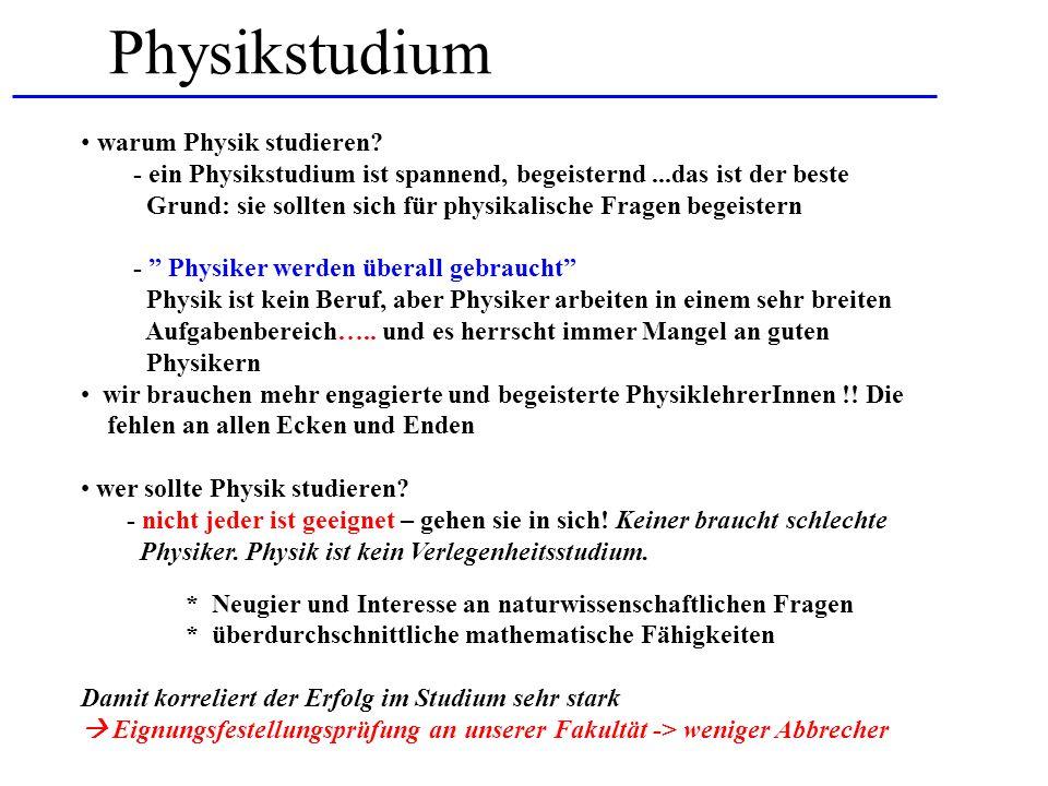 Physikstudium warum Physik studieren? - ein Physikstudium ist spannend, begeisternd...das ist der beste Grund: sie sollten sich für physikalische Frag