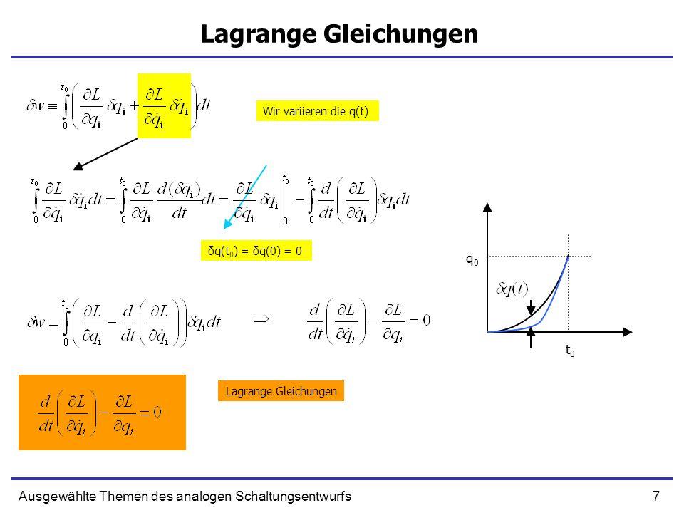 38Ausgewählte Themen des analogen Schaltungsentwurfs Wichtige Operatoren in Koordinatendarstellung Klassisch Quantenmechanisch Koordinatenoperator Impulsoperator Hamiltonfunktion/Operator Koordinatendarstellung Es gilt
