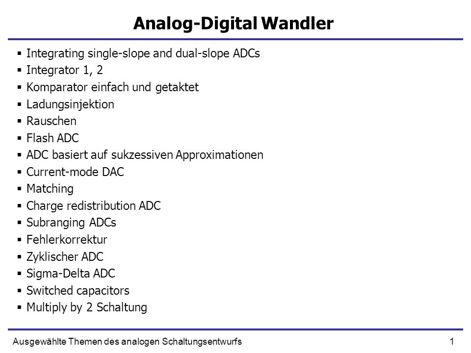 102Ausgewählte Themen des analogen Schaltungsentwurfs Types of Amplifier Single Input, Single Output Fully Differential Pseudo-Differential