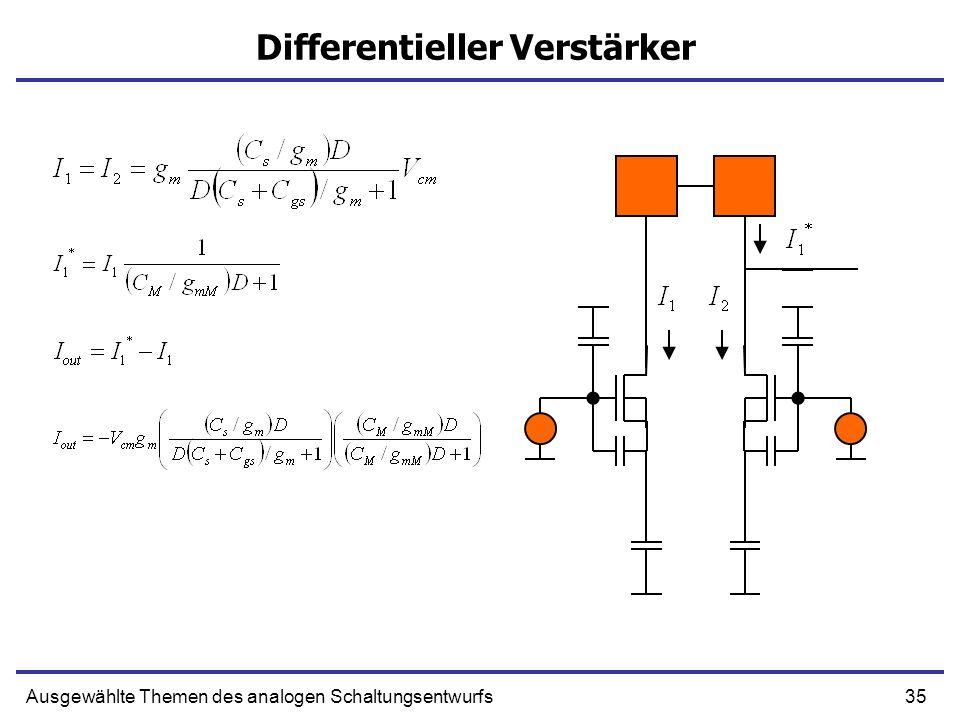 35Ausgewählte Themen des analogen Schaltungsentwurfs Differentieller Verstärker