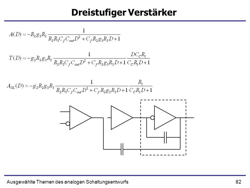 82Ausgewählte Themen des analogen Schaltungsentwurfs Dreistufiger Verstärker