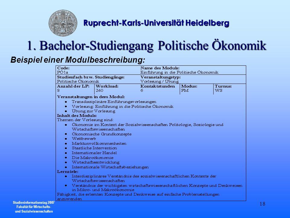 Studieninformationstag 2007 Fakultät für Wirtschafts- und Sozialwissenschaften Ruprecht-Karls-Universität Heidelberg 18 Beispiel einer Modulbeschreibu