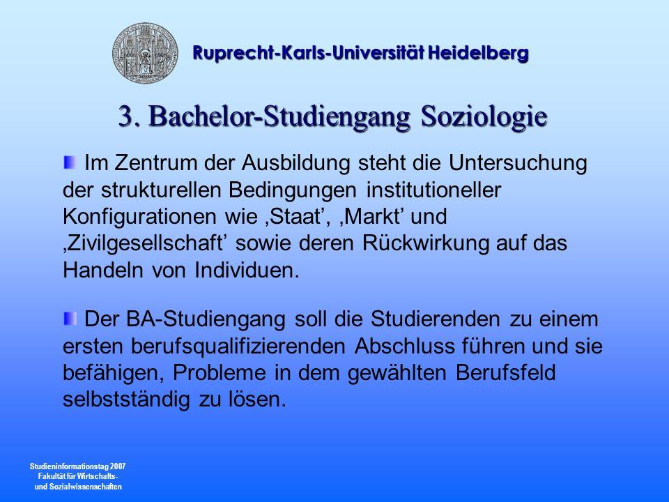 Studieninformationstag 2007 Fakultät für Wirtschafts- und Sozialwissenschaften Ruprecht-Karls-Universität Heidelberg Im Zentrum der Ausbildung steht d