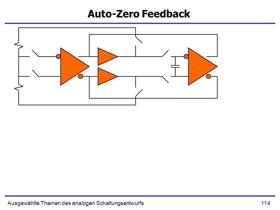 114Ausgewählte Themen des analogen Schaltungsentwurfs Auto-Zero Feedback