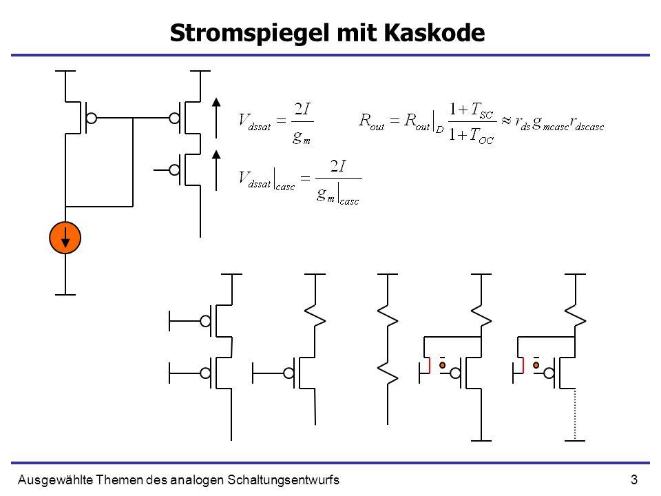 34Ausgewählte Themen des analogen Schaltungsentwurfs Zero - Kompensation Transimpedanzverstärker (Strom – Spannungswandler) Invertierender Verstärker Buffer Nichtinvertierender Verstärker R1 R2 R1 R2 R1 Strom Spannung