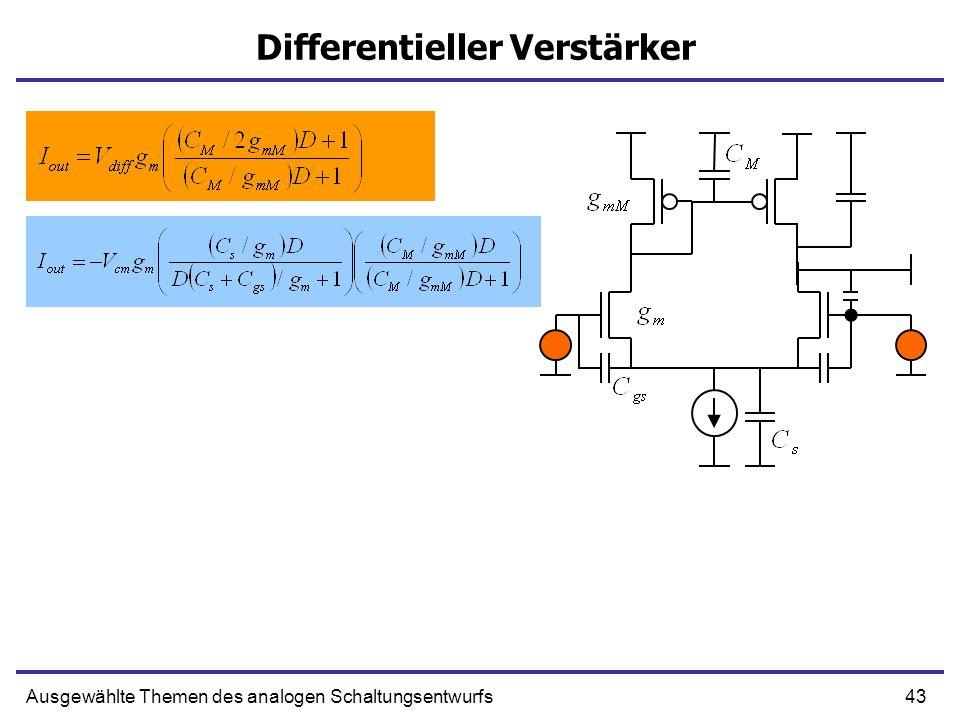 43Ausgewählte Themen des analogen Schaltungsentwurfs Differentieller Verstärker