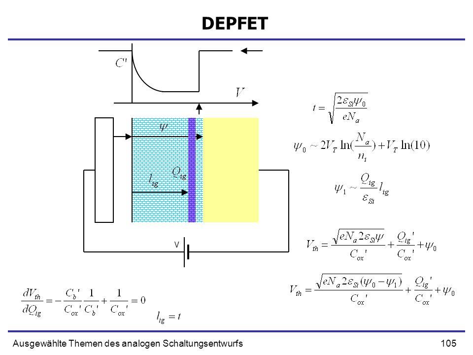 105Ausgewählte Themen des analogen Schaltungsentwurfs DEPFET V