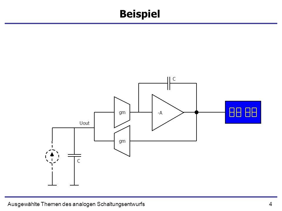 15Ausgewählte Themen des analogen Schaltungsentwurfs Schaltungen mit Kondensatoren Gruppieren wir alle Koeffizienten und Ableitung-Operatoren (D) in eine Matrix Lösen wir die Matrixgleichung nach Uc auf inverse Matrix
