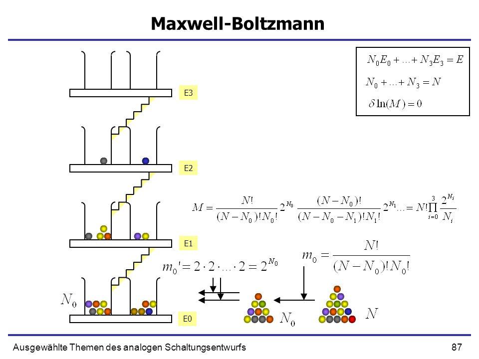 87Ausgewählte Themen des analogen Schaltungsentwurfs Maxwell-Boltzmann E0 E1 E2 E3