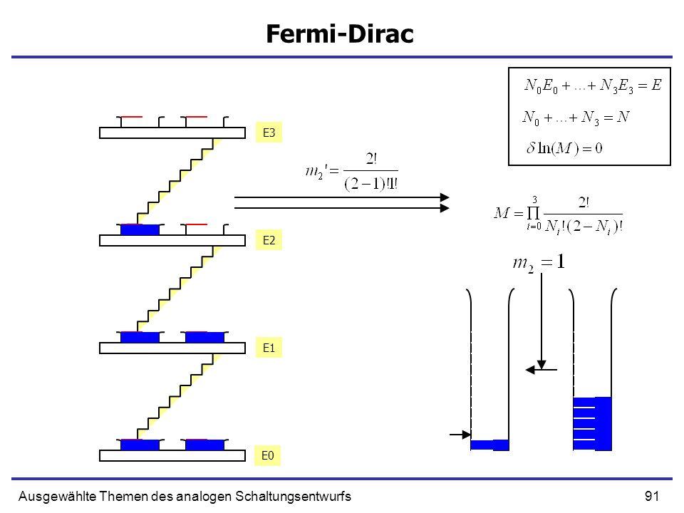 91Ausgewählte Themen des analogen Schaltungsentwurfs Fermi-Dirac E0 E1 E2 E3 E0 E1