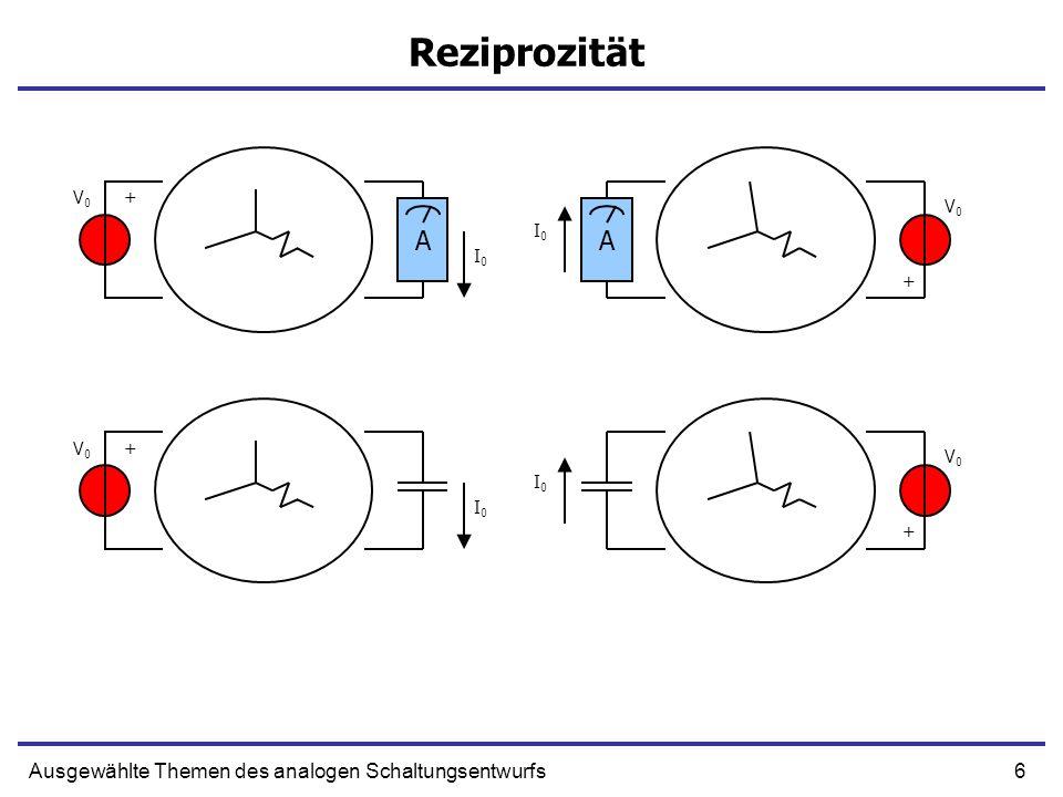 37Ausgewählte Themen des analogen Schaltungsentwurfs Direkte (aktive) Verstärkung + - OUT R1R1 R2R2 Xs+ Xo + XiXi* + - AXi* + Xi*
