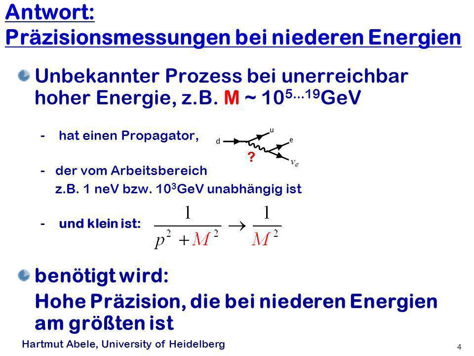 3 D. Dubbers 2007... jedoch unvollständig! ungelöste Probleme (DPG 2007): -3 Teilchenfamilien (#1) -12 Massen (#2) -4 Phasen der Quarkmischung (#1) -4