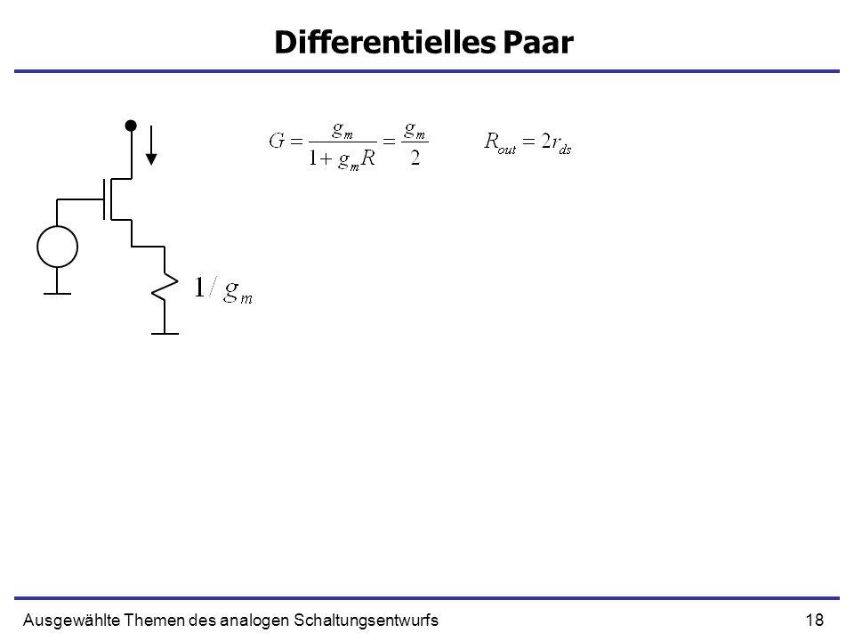 18Ausgewählte Themen des analogen Schaltungsentwurfs Differentielles Paar