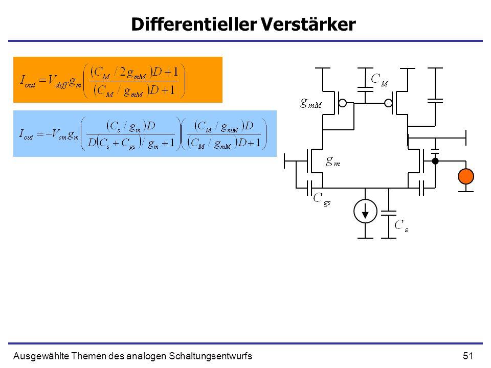 51Ausgewählte Themen des analogen Schaltungsentwurfs Differentieller Verstärker
