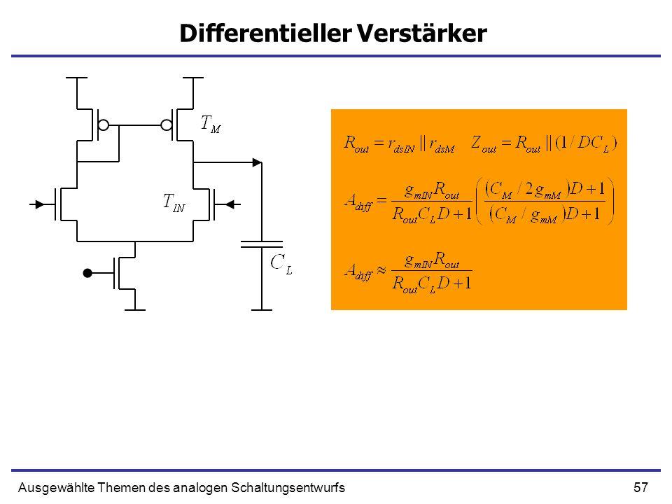 57Ausgewählte Themen des analogen Schaltungsentwurfs Differentieller Verstärker