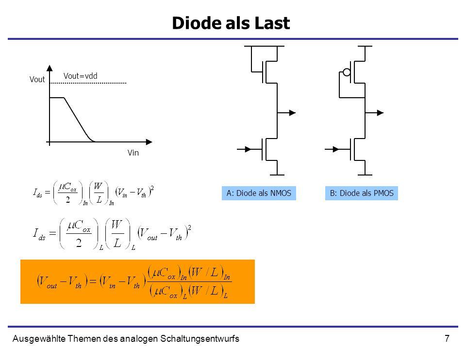8Ausgewählte Themen des analogen Schaltungsentwurfs Linearer Spannung-Strom Wandler Versuchen wir die Kennlinie mithilfe einer Rückkopplung zu linearisieren
