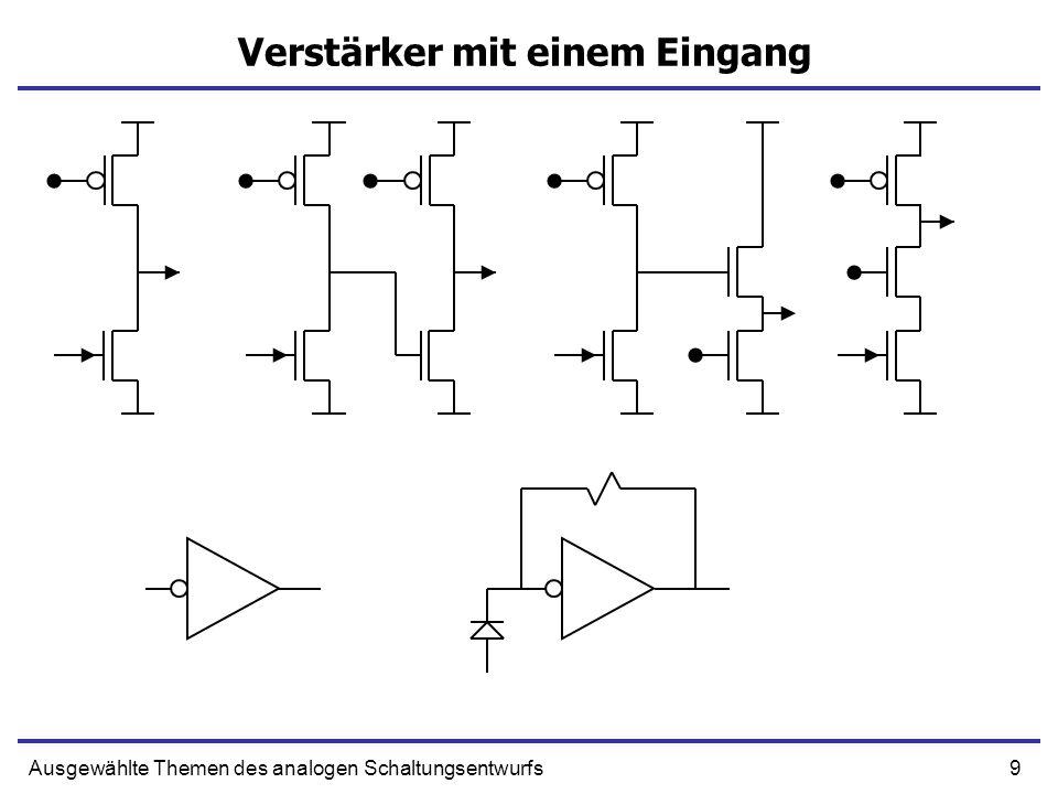 10Ausgewählte Themen des analogen Schaltungsentwurfs Differentieller Verstärker