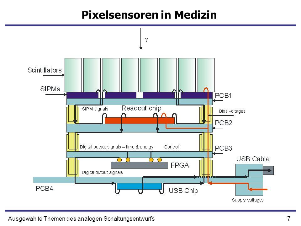 7Ausgewählte Themen des analogen Schaltungsentwurfs Pixelsensoren in Medizin