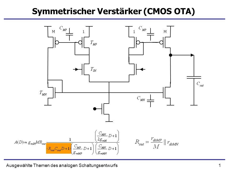 1Ausgewählte Themen des analogen Schaltungsentwurfs Symmetrischer Verstärker (CMOS OTA) 1MM1
