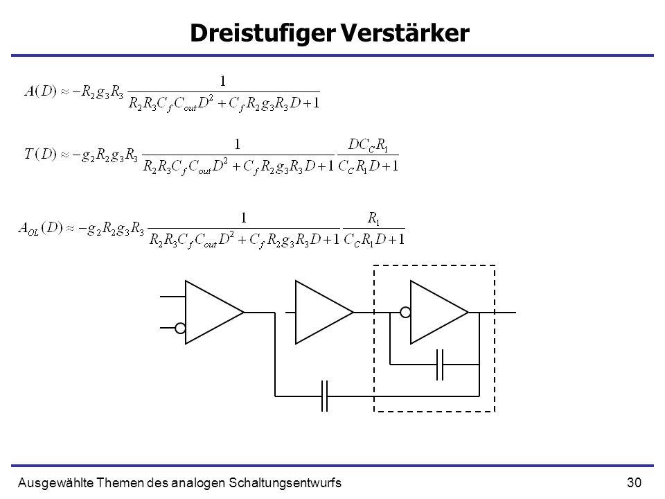 30Ausgewählte Themen des analogen Schaltungsentwurfs Dreistufiger Verstärker