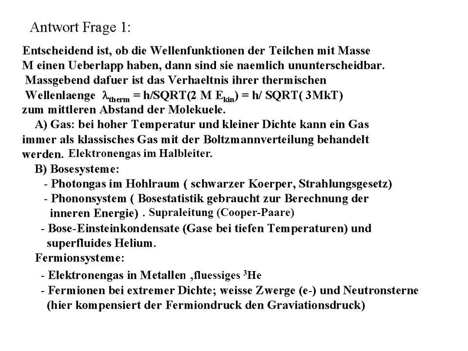 Elektronengas im Halbleiter., fluessiges 3 He. Supraleitung (Cooper-Paare)