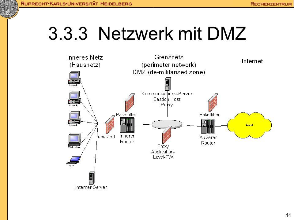 44 3.3.3 Netzwerk mit DMZ