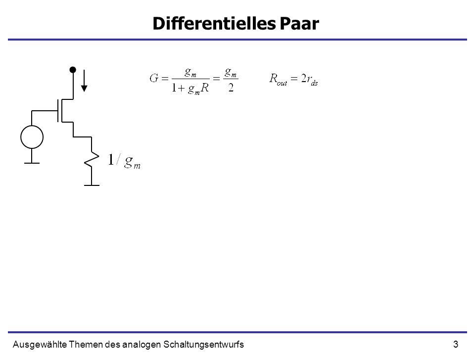 14Ausgewählte Themen des analogen Schaltungsentwurfs Differentielle Stromverstärkung Vdiff/2 Masse ~ Masse Vdiff/2 V=0 0