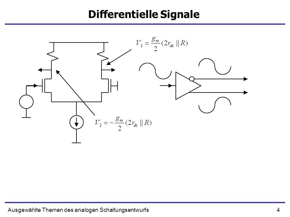 5Ausgewählte Themen des analogen Schaltungsentwurfs Common-Mode und Differentiell v1v2 vout