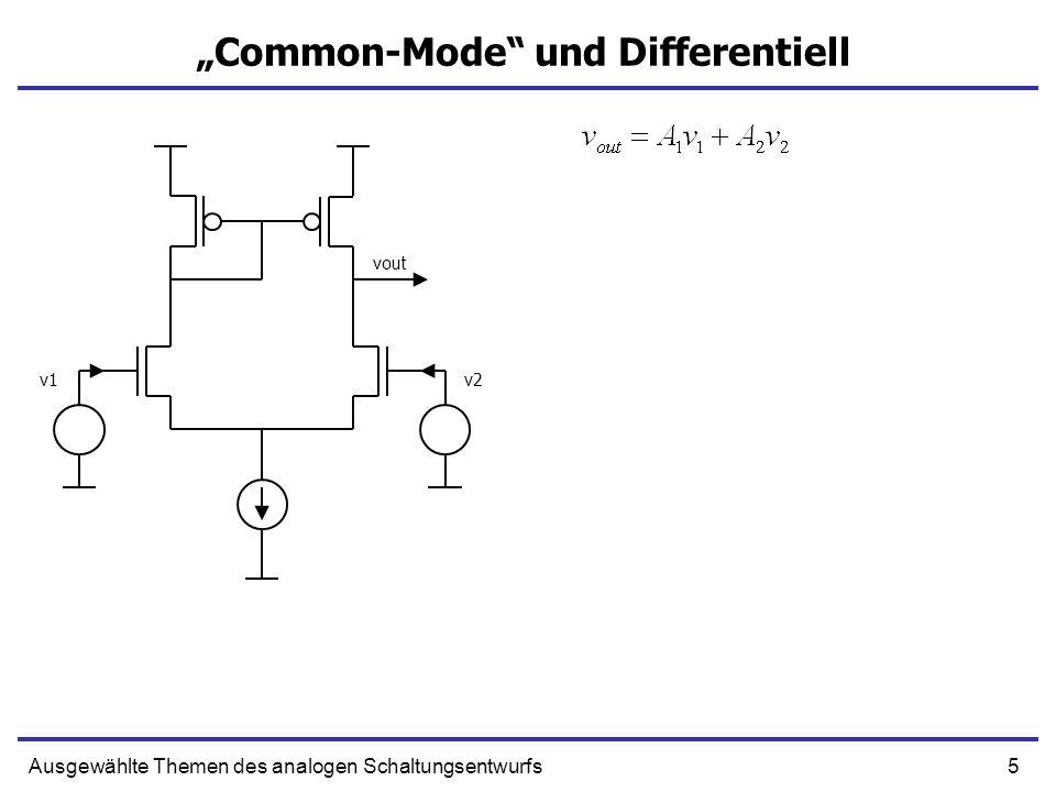 46Ausgewählte Themen des analogen Schaltungsentwurfs Differentieller Stromverstärker