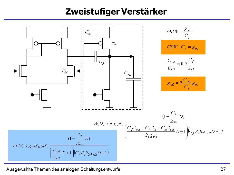 27Ausgewählte Themen des analogen Schaltungsentwurfs Zweistufiger Verstärker