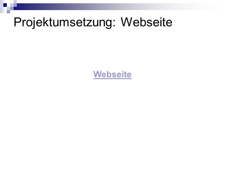 Projektumsetzung: Webseite Webseite