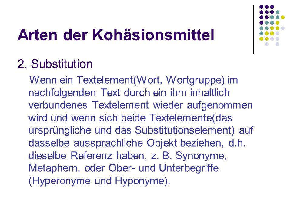 Arten der Kohäsionsmittel 2.