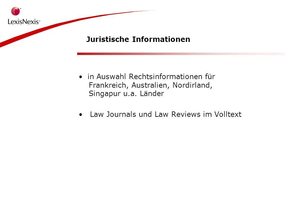 Juristische Informationen in Auswahl Rechtsinformationen für Frankreich, Australien, Nordirland, Singapur u.a.