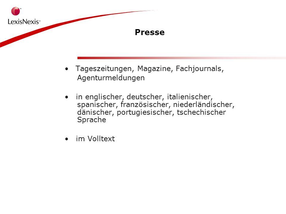 Presse Tageszeitungen, Magazine, Fachjournals, Agenturmeldungen in englischer, deutscher, italienischer, spanischer, französischer, niederländischer, dänischer, portugiesischer, tschechischer Sprache im Volltext