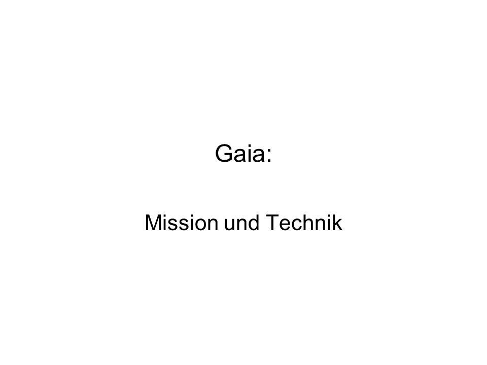 Gaia: Mission und Technik