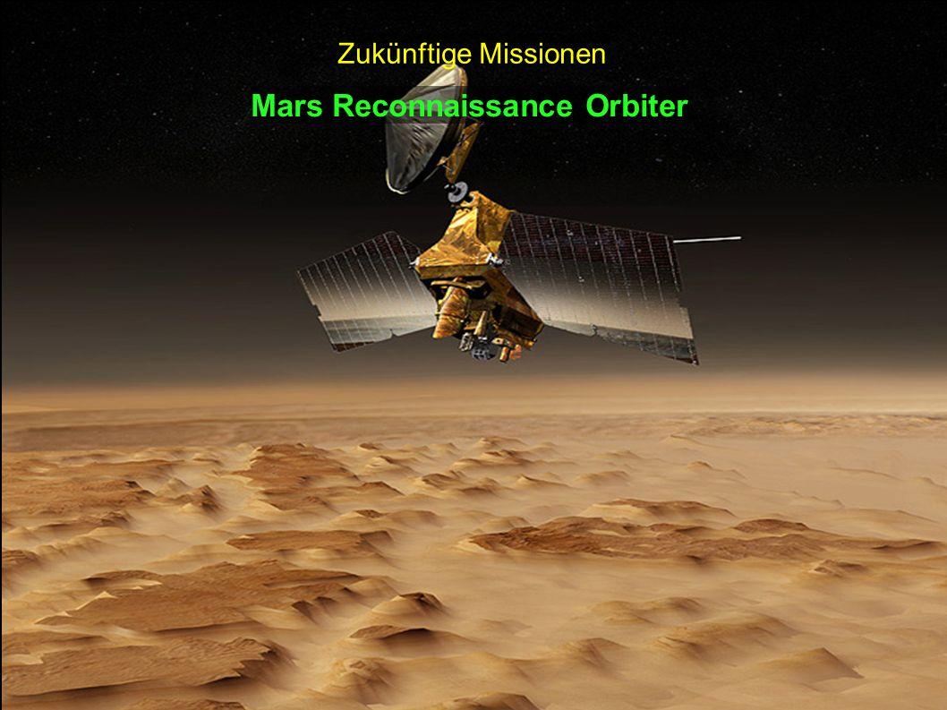 Mars Reconnaissance Orbiter Zukünftige Missionen