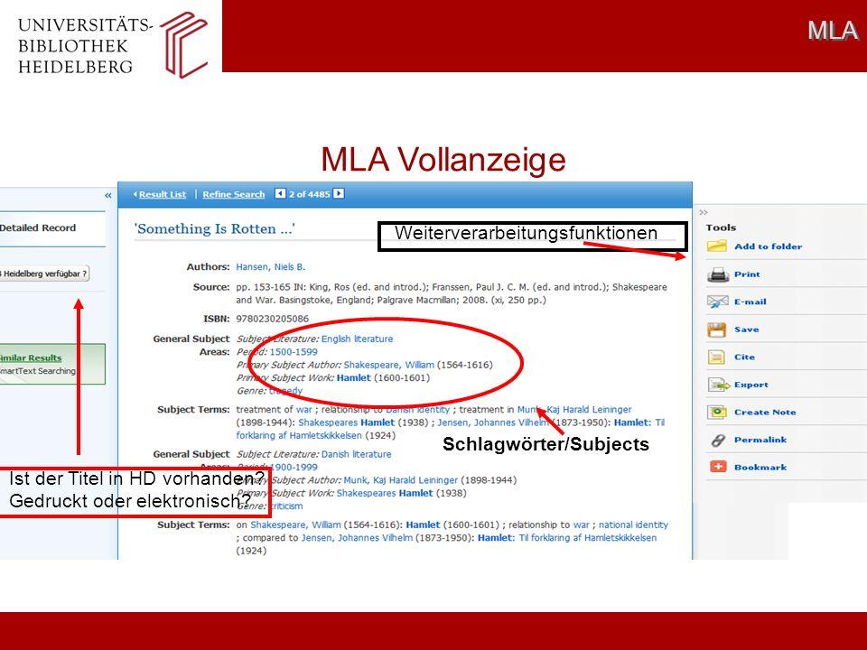 MLA MLA Vollanzeige Schlagwörter/Subjects Ist der Titel in HD vorhanden? Gedruckt oder elektronisch? Weiterverarbeitungsfunktionen