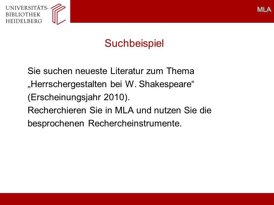 Suchbeispiel MLA Sie suchen neueste Literatur zum Thema Herrschergestalten bei W.