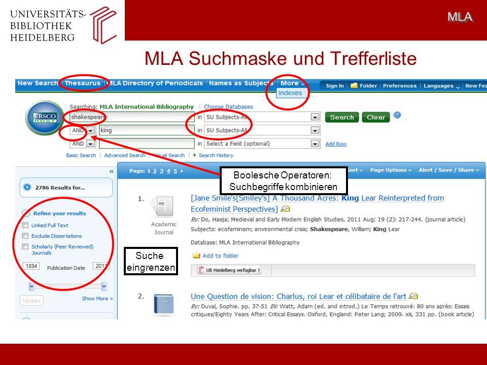 MLA Suchmaske und Trefferliste MLA Boolesche Operatoren: Suchbegriffe kombinieren Suche eingrenzen