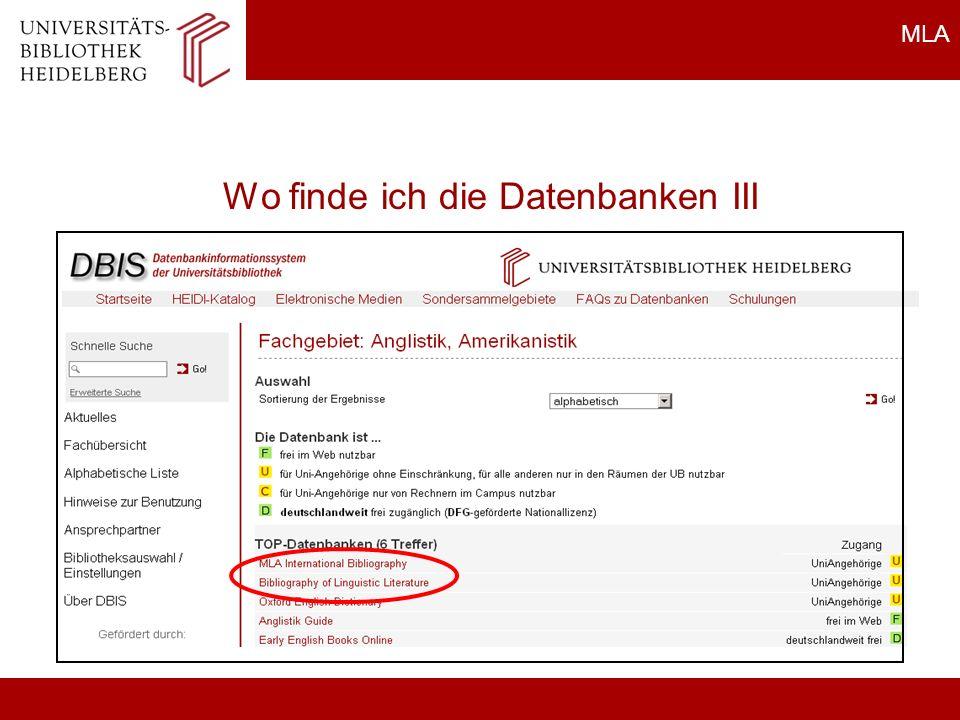 MLA Rechercheprobleme MLA: Keine Treffer Schreibfehler Kontrolle der verwendeten Suchwörter Umlaute i.d.R.