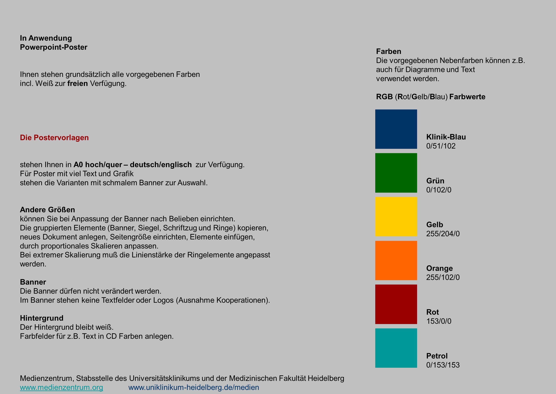 In Anwendung Powerpoint-Poster Ihnen stehen grundsätzlich alle vorgegebenen Farben incl. Weiß zur freien Verfügung. Die Postervorlagen stehen Ihnen in