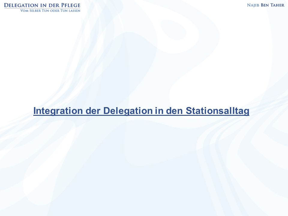 Integration der Delegation in den Stationsalltag