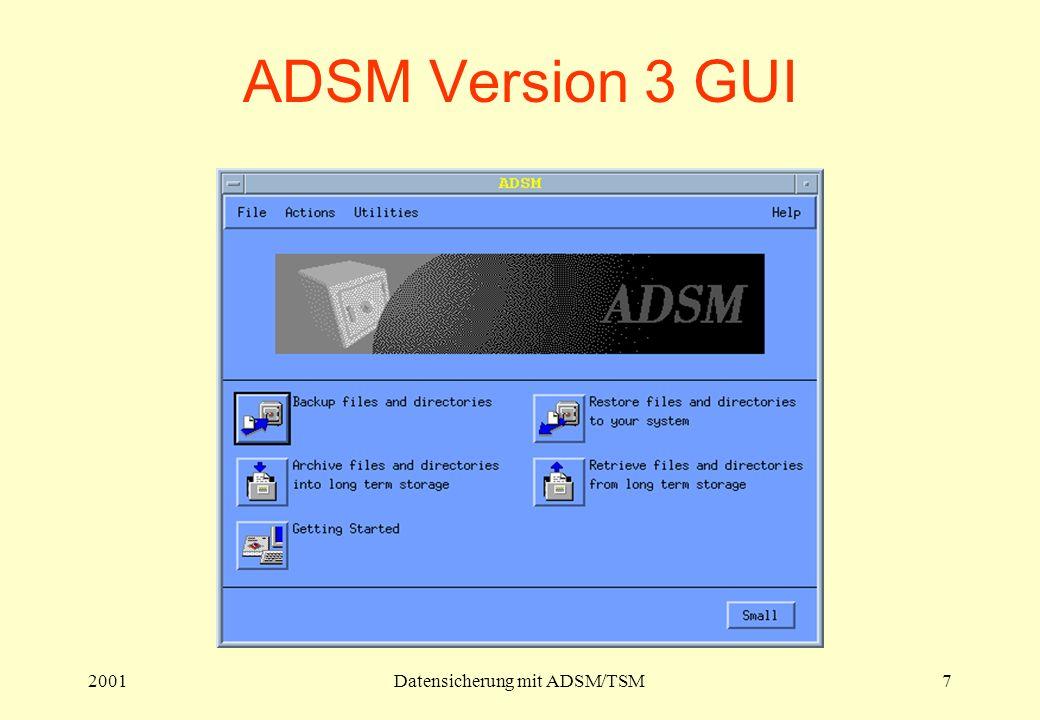 2001Datensicherung mit ADSM/TSM7 ADSM Version 3 GUI